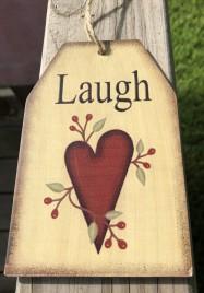 Primitive Decor Laugh Heart Wood Tag