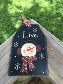 Primitive Wood Gift Tag 206-69483 Live Snowman Tag Ornament