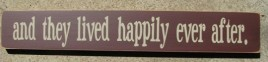 T1031AE - And they lived happily ever after Wood Sign