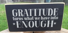 T2205 Gratitude turns what we have Enough