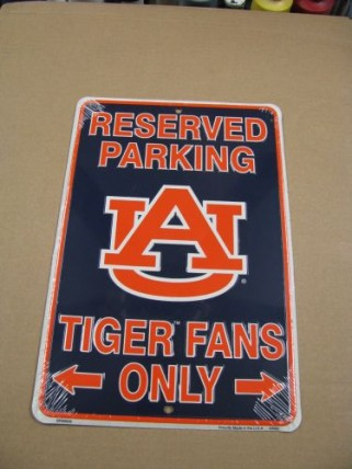 SP80029-Auburn Tigers Reserve Parking for Tiger Fans Only Metal Sign