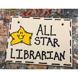C3200-All Star Librarian wood sign