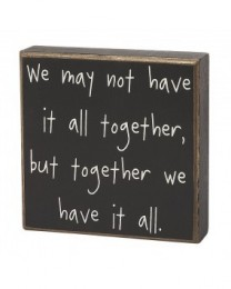 Primitive Wood Box CS-6272 We might not have it all together, but together we have it all