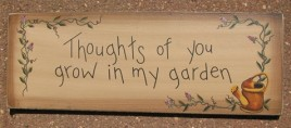 3W9557T-Thoughts of you grow in my Garden wood sign