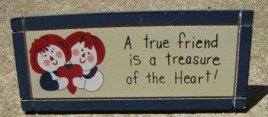 DS-23 Rageddy Ann Andy A True Friend is a Treasure of the Heart wedge wood sign