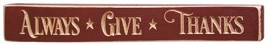 G1207E - Always Give Thanks Wood engraved block