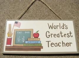 Teacher Gifts P77 - World's Greatest Teacher Wood Sign