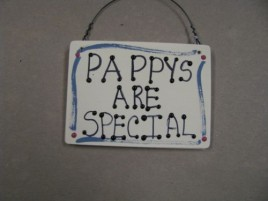 Grandfather Sign 1027P- Pappys Are Special