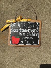 Teacher Gift  S46 A Teacher Sees Tomorrow Teacher Slate