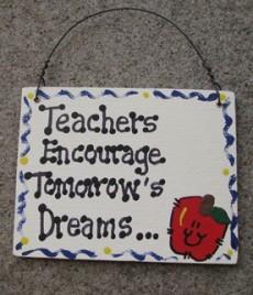 Teacher Gifts sw5025 Teachers Encourage Tomorrow's Dreams Wood Sign