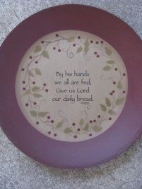 Primitive Wood Plate 32113CB-By His Hands we are all fed, Give us Lord our Daily Bread