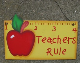 1216 - Teachers Rule Wood Sign