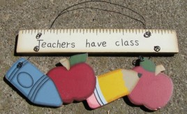 1367 -Teachers Have Class Wood sign