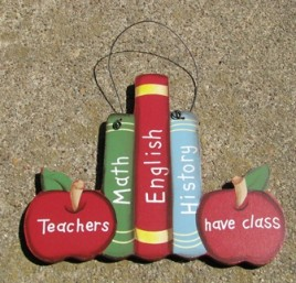 1368 - Teachers Have Class Wood Sign