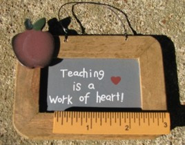 79 - Teaching is a Work of heart wood sign
